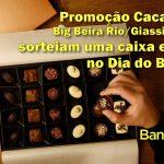 Associado concorre a chocolate especial Cacau Show! Saiba como