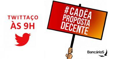 Twittaço hoje, 17: #CadêAPropostaDecente