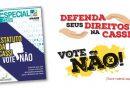Cassi: vote não! Baixe aqui material informativo e conheça seus direitos