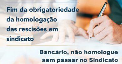 Atenção, bancário: não homologue sem passar no Sindicato!