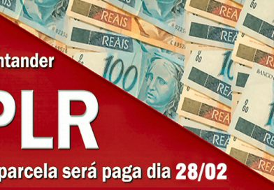 Santander anuncia pagamento da segunda parcela da PLR e PLR adicional