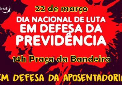 Em defesa da Previdência, Sindicato nas ruas nesta sexta 22!