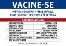 """Atenção bancários e financiários: sábado é o """"Dia D"""" para vacina da Febre Amarela"""
