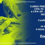 Curso preparatório CPA-10/20: Confira as últimas instruções
