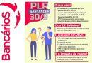 Mensagem aos bancários do Santander sobre sua PLR
