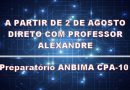 Em caráter de emergência, curso preparatório ANBIMA CPA-10 (e sócio não paga)